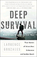 Deep Survival by Laurence Gonzales
