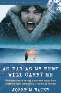 As Far as My Feet Will Carry Me by Josef M. Bauer