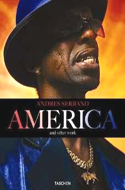America and Other Work by Andres Serrano