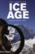 The Complete Ice Age: How Climate Change Shaped the World by Brian Fagan