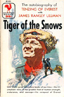 Tiger of the Snows (later called Man of Everest) by Tenzing Norgay - ghostwritten by James Ramsey Ullman