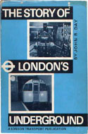 The Story of London's Underground by John R. Day