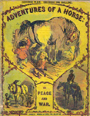 SOLD -Adventures of a Horse in Peace and War with engravings by Edmund Evans