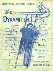 More New Arabian Nights: The Dynamiter by Robert Louis Stevenson