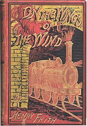 SOLD - Hardback edition of On the Wings of the Wind by Henry Frith