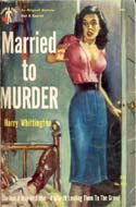 Married to Murder by Harry Whittington