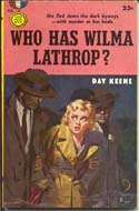 Who Has Wilma Lathrop? by Day Keene