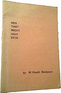 Men That Might Have Been by W. Heath Robinson
