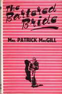 The Bartered Bride by Mrs Patrick MacGill (Margaret Gibbons)