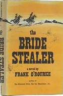 The Bride Stealer by Frank O�Rourke