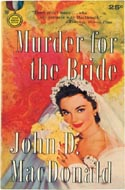 Murder for the Bride by John D MacDonald
