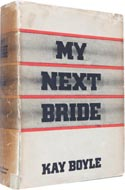 My Next Bride by Kay Boyle
