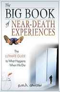 ISBN 9781571745477 The Big Book of Near-Death Experiences: The Ultimate Guide to What Happens When We Die - P. M. H. Atwater