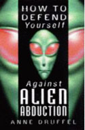 ISBN 0749919418 How to Defend Yourself Against Alien Abduction by Ann Druffel