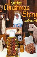 ISBN 0855326166: Knit the Christmas Story by Jan Messent.