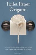 ISBN 0980092310  Toilet Paper Origami: Delight your Guests with Fancy Folds & Simple Surface Embellishments or Easy Origami for Hotels, Bed & Breakfasts, Cruise Ships & Creative Housekeepers by Linda Wright