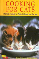 Cooking for Cats: The Best Recipes for Felix, Orlando and the Rest by Elisabeth Meyer Zu Stieghorst-Kastrup