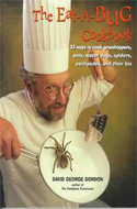 The Eat-A-Bug Cookbook by David George Gordon