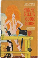 Fanny Hill's Cook Book by Lionel H. Braun & William Adams