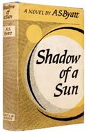 Shadow of a Sun by A.S. Byatt