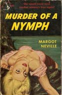 Murder of a Nymph by Margot Neville