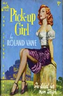 The Pick-up Girl by Roland Vane