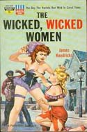 The Wicked, Wicked Women by James Kendricks
