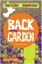 Pete Fornatale - Back to the Garden: The Story of Woodstock