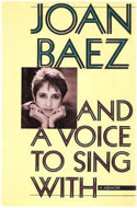 Joan Baez - And a Voice to Sing With: Memoir