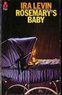 The Baby in Rosemary�s Baby by Ira Levin