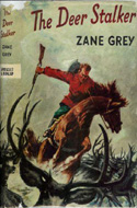 The Deer Stalker by Zane Grey