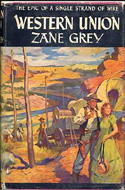 Western Union by Zane Grey