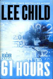 61 Hours by Lee Child, signed first edition