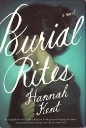 Burial Rites by Hannah Kent, signed first edition
