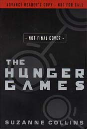 The Hunger Games by Suzanne Collins, advanced reading copy